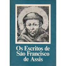 Livro Os Escritos De São Francisco De Assis