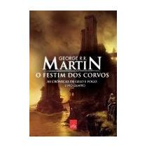 Livro O Festim Dos Corvos George Martin