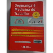 Livro Segurança E Medicina Do Trabalho Ed. Saraiva