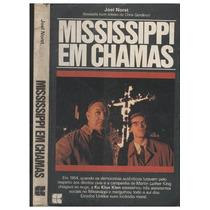 Livro Mississippi Em Chamas Joel Norst