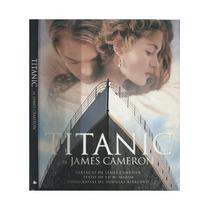Livro Titanic De James Cameron Marsh