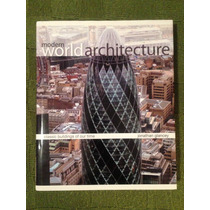 Livro Modern World Architecture, Jonathan Glancey