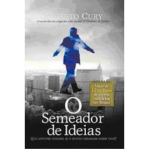 O Semeador De Ideias Augusto Cury