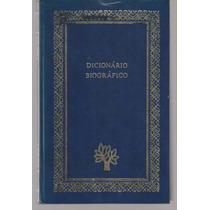 Dicionário Biográfico Vol 1 - Enciclopédia Abril - Capa Dura