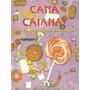 Cana Caiana! Maria Goreth Da Silva Magatão