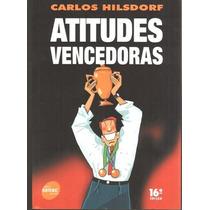 Atitudes Vencedoras Carlos Hildorf
