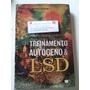 Livro Pratica Do Treinamento Autogeno E Lsd - Cesario Morey