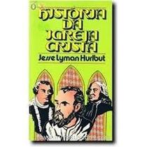 História Da Igreja Crista Jesse Lyman Hurlbut
