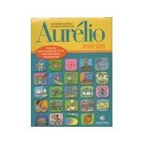 Dicionário Ilustrado Da Língua Portuguesa Aurélio Mirim Auré