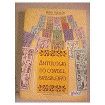 Antologia Do Cordel Brasileiro Marco Haurélio