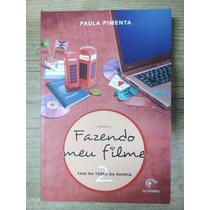 Fazendo Meu Filme Paula Pimenta