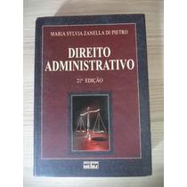 Livro Direito Administrativo Maria Di Pietro 15ª Edição