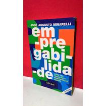 Livro Empregabilidade - José Augusto Minarelli - F Grátis!!!