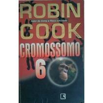 Robin Cook Cromossomo 6 Editora Record