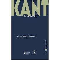 Crítica Da Razão Pura - Immanuel Kant