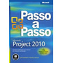 Livro Passo A Passo - Microsoft Project 2010
