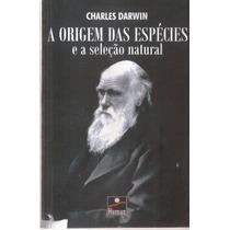 Livro A Origem Das Especies E A Seleção Natural Charles Darw