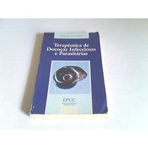 Livro Terapeutica De Doenças Infecciosas E Parasitárias