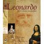 Leonardo Arte E Ciência - As Máquinas - Capa Dura Livro Novo