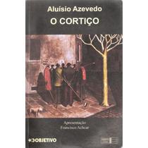 O Cortiço - Aluísio Azevedo - Apresentação Francisco Achcar