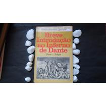 Livro Breve Introdução Ao Inferno De Dante Marco Americo Luc
