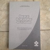Livro Doenças Relacionadas Ao Trabalho Manual De Saúde