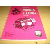 Manual Básico De Motores Elétricos - Raul Peragallo Torreira