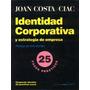 Identidad Corporativa Y Estrategia De Empresa - Costa