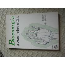 Bioenergia - A Cura Pelas Mãos