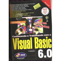 Conhecendo E Trabalhando Com O Visual Basic 6.0