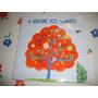 A Árvore Dos Sonhos - Fabiano Alves ( Fotos Reais Do Livro)