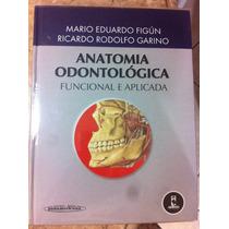Livro De Anatomia Odontologia Funcional E Aplicada