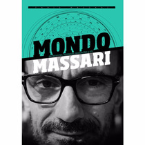 Livro Mondo Massari - Entrevistas, Resenhas Divagações & Etc
