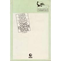 Livro:como Escrever Textos Maria Teresa Serafini Frete Grati