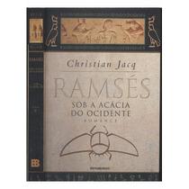 Livro Ramsés - Volume V - Sob A Acácia Do Ocidente