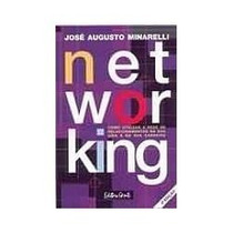 Livro Net Working - José Augusto Minarelli - 3ª Edição