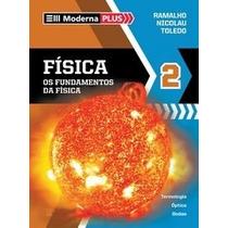 Livro Moderna Plus Física Os Fundamentos Da Física 2 Ramalho