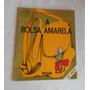Lygia Bojunga Nunes - A Bolsa Amarela (1990)