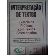 Interpretaçao De Textos Maria Zely De Souza Muniz