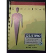 Livros: Objetivo : Exercícios Resumos Teóricos 5