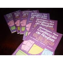 Livro Que Ensina Modelagem De Confecção De Roupas Mas/fem
