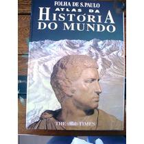 Livro: Atlas Da História Do Mundo