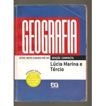 Geografia Volume Único Ed. Compacta - Lúcia Marina E Tércio