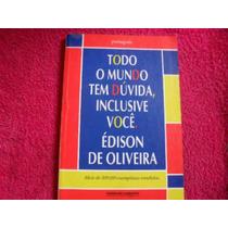 Livro-portugues Todo Mundo Tem Dúvida Inclusive Você