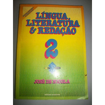 Língua, Literatura E Redação 2 José De Nicola