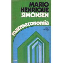 Livro Macroeconomia Vol 2 Mario Henrique Simonsen. 1978.