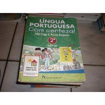 Língua Portuguesa Com Certeza 2.série Editora Do Brasil