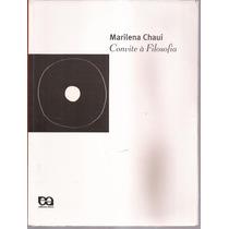 Livro Convite A Filosofia Marilena Chauí 13ª Edição 2008