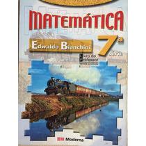 Matemática 7ª Série - Edwaldo Bianchini