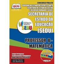 Apostila Concurso Sedu Es - Professor De Matemática